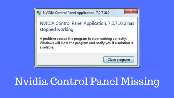 How to Fix nvidia Control Panel Missing Issue